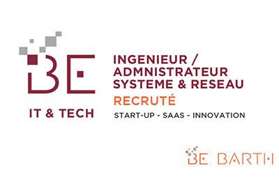 Be Barth - IT - Ingenieur / Administrateur Systeme Réseau