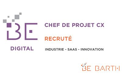 Chef de Projet CX - Be Barth - Digital