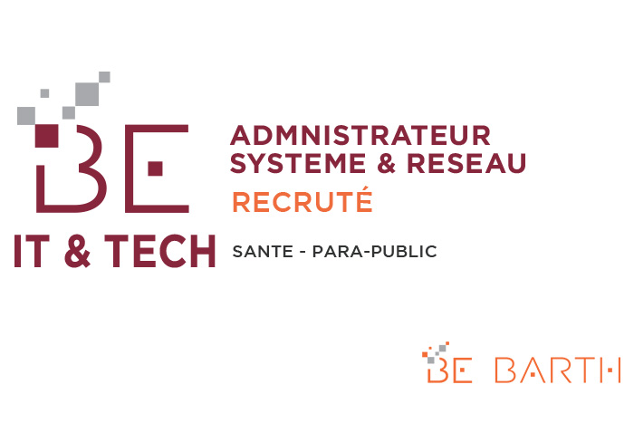 bebarth - IT - Administrateur Systèmes et Réseaux